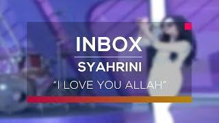 Syahrini - I Love You Allah (Live On Inbox)