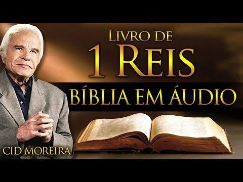 A Bíblia Narrada por Cid Moreira: 1 REIS 1 ao 22 (Completo)