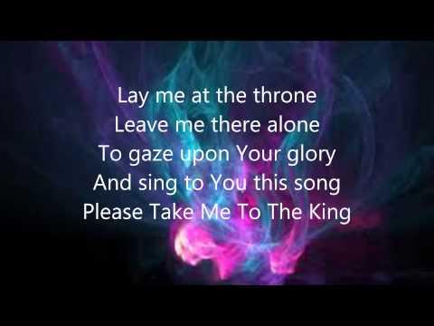 Tamela Mann - Take me to the King lyrics