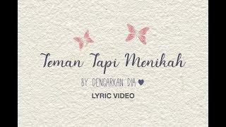 Dengarkan Dia - Teman Tapi Menikah (Official Lyric Video)