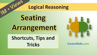 Crack the logical reasoning section of Placement Test or Job Interview at any company with shortcuts & tricks on Seating Arrangement. Extremely helpful for the preparation of entrance exams like MBA, Banking – IBPS, SBI, UPSC, SSC, Railways etc.