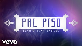 Music video by Plan B performing Pa'l Piso. Pina Records
