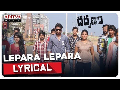 Lepara Lepara Lyrical || Darpanam Songs