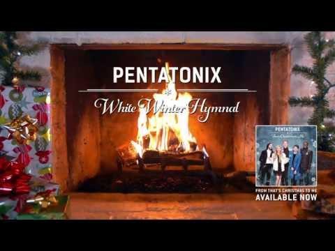 [Yule Log Audio] White Winter Hymnal – Pentatonix