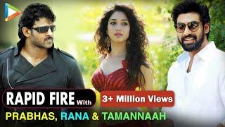 Video BH Exclusive: Rapid Fire With Prabhas | Rana Daggubati | Tamannaah Bhatia MP3, 3GP, MP4, WEBM, AVI, FLV Januari 2019