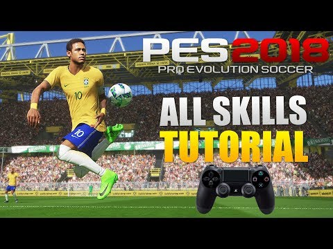 PES 2018 - All Skills Tutorial