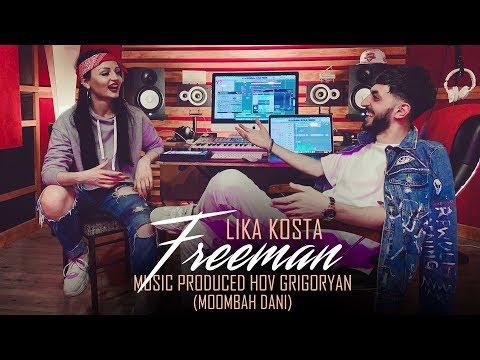 LIKA KOSTA - FREEMAN [EXCLUSIVE COVER] [Prod. Hov Grigoryan] 2019
