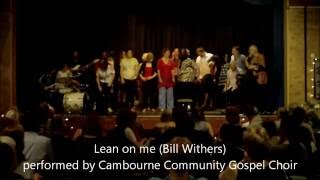 Cambourne United Kingdom  City pictures : Lean on me - Cambourne Community Gospel Choir