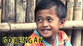 Video GORENGAN | BOCAH NGAPAK (10/03/19) MP3, 3GP, MP4, WEBM, AVI, FLV Maret 2019