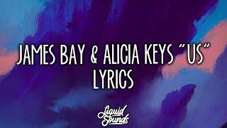 James Bay & Alicia Keys - Us (Lyrics / Lyric Video)