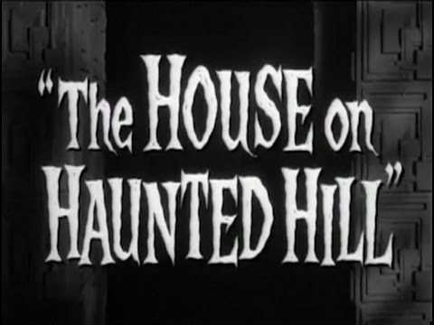 House on Haunted Hill (1959) [Horror] [Thriller]