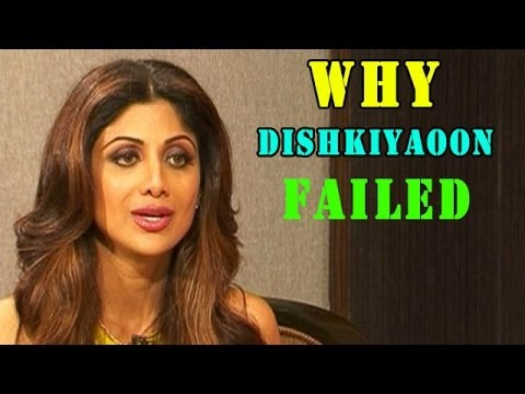 Shilpa Shetty talks about the failure of Dishkiyaoon