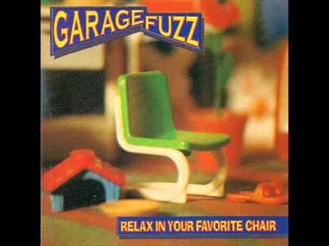 Garage Fuzz - Relax in your favorite chair (1994) - Full Album