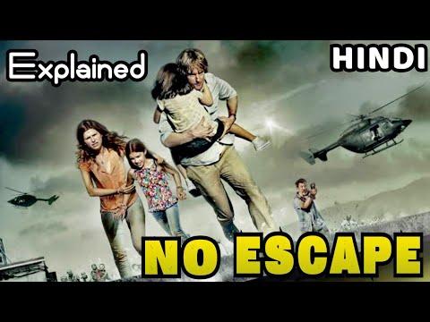 No Escape 2015       Explained       In HINDI