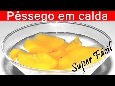 PÊSSEGO EM CALDA Receita Super Fácil #62 COMPOTA DE PÊSSEGO