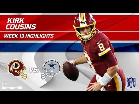 Kirk Cousins' 2 TD Game w/ 251 Yards vs. Dallas! | Redskins vs. Cowboys | Wk 13 Player Highlights