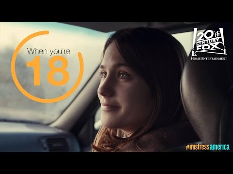 Mistress America | Brookisms - When You're 18 | FOX Home Entertainment
