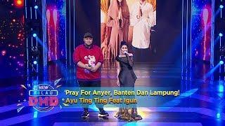 Video Pray For Anyer, Banten Dan Lampung! Ayu Ting Ting Feat Igun - New Kilau DMD (24/12) MP3, 3GP, MP4, WEBM, AVI, FLV Juli 2019