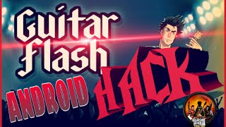 HACK | GUITAR FLASH ANDROID | ESPECIAL 250 SUBS!!