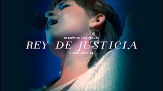 En Espíritu Y En Verdad - Rey De Justicia