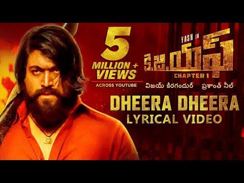 KGF:Dheera Dheera Song with Lyrics | KGF Telugu Movie | Yash | Prashanth Neel | Hombale | Kgf Songs