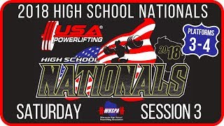Saturday - Session 3 (PL 3-4) - 2018 USA Powerlifting High School Nationals