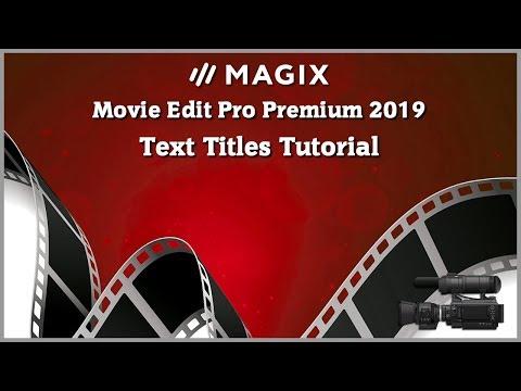 Magix Movie Edit Pro 2019 Tutorial - Text Titles Tutorial
