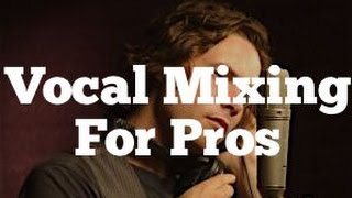 Video Vocal Mixing For Pros - Using EQ, Compression and FX | Featuring Michael Johns MP3, 3GP, MP4, WEBM, AVI, FLV Desember 2018