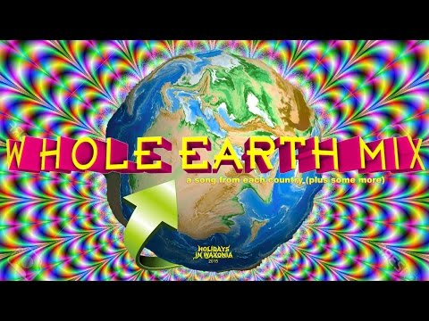 Whole Earth Mix (Holidays in Waxonia, 2015) - Part 1