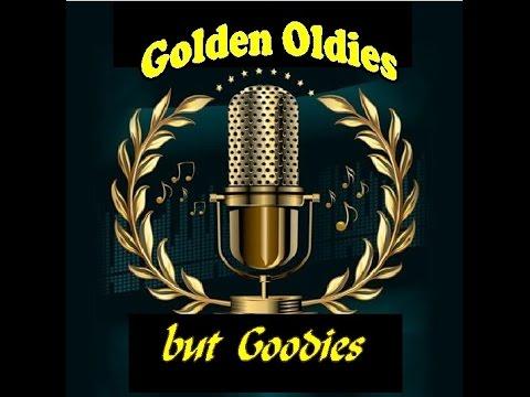 Golden Oldies but Goodies (with lyrics)- Part 10