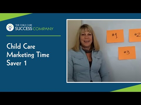 Child Care Marketing Time Saver 1