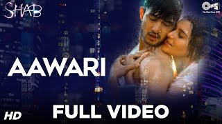 Nonton Aawari Song Video   Movie Shab   Mithoon   Latest Hindi Song 2017   Arpita Chatterjee  Ashish Bisht Film Subtitle Indonesia Streaming Movie Download