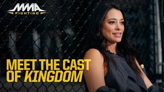 Meet the Cast of 'Kingdom' by MMA Fighting