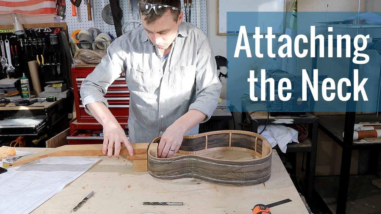 Attaching the Neck (Ep 20 – Acoustic Guitar Build)