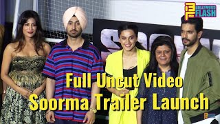 Video Uncut: Soorma Trailer Launch Full HD Video | Chitrangada Singh,Diljit Dosanj,Taapsee Pannu,Angad MP3, 3GP, MP4, WEBM, AVI, FLV Juni 2018