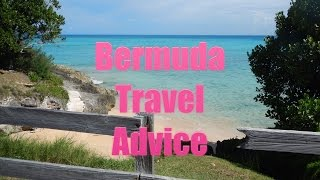 Bermuda Travel Tutorial