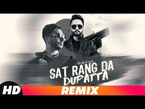 Sat Rang Da Dupatta (Remix)   Gitaz Bindrakhia Ft.