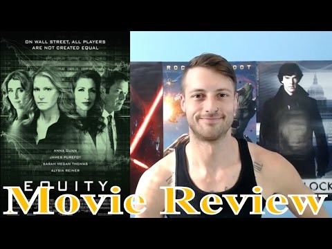 Equity (2016) - Movie Review (Non-Spoiler)