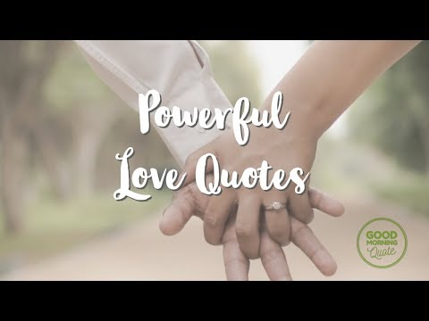 Cute quotes - Powerful Love Quotes that Will Melt Your Heart