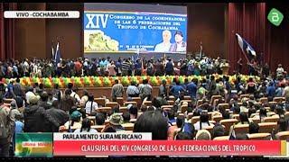 Clausura del 14 Congreso de las 6 federaciones del Tropico de Cochabamba