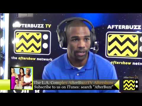 """The L.A. Complex After Show w/ Andra Fuller Season 1 Episode 3 """" Who You Know """" 