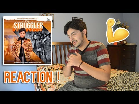 Pakistani Reaction on Punjabi Song STRUGGLER | R NAIT | LADDI GILL | TRU MAKERS