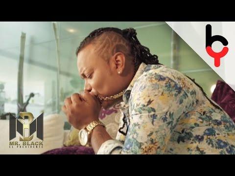 Te Daré Tiempo Video Official - Mr Black El Presidente