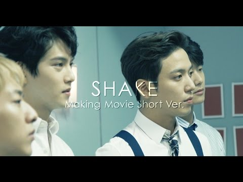 SHAKE【Making Movie Short Ver.】
