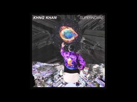KHNG KHAN - Supernovae FULL EP