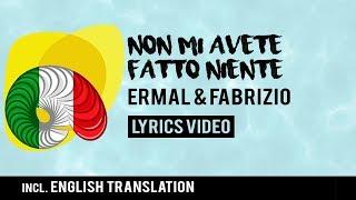 Video Italy Eurovision 2018: Non Mi Avete Fatto Niente - Ermal Meta & Fabrizio Moro [Lyrics] MP3, 3GP, MP4, WEBM, AVI, FLV Maret 2019