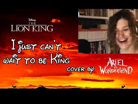 I Just Can't Wait To Be King - Cover