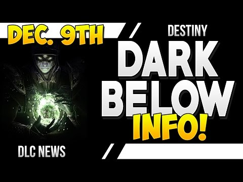 info - Destiny Dark Below Expansion #1 Info! ○▻SUBSCRIBE http://bit.ly/1cNeuvc ○▻ TWITCH: http://www.twitch.tv/thepwnstar4hire Daily Destiny Livestreams Starting at 9PM Eastern ○▻ CHEAP...