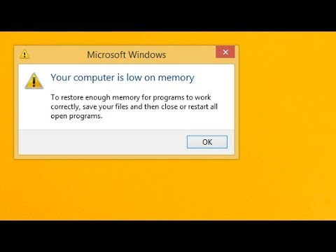 "How to fix ""Your computer is low on memory"" error"