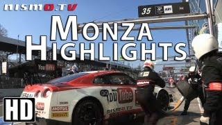 MONZA Highlights Nissan GT-R Nismo GT3 Action